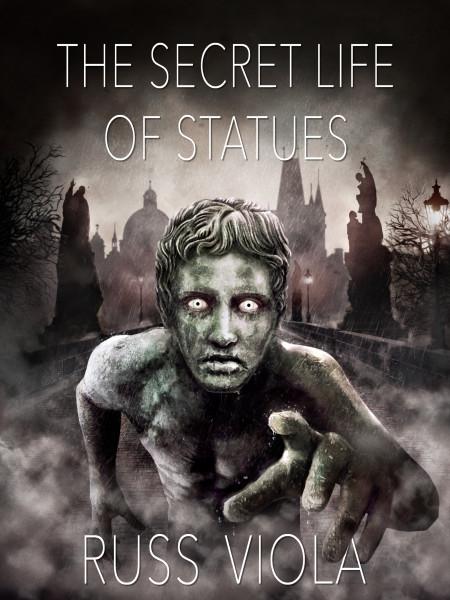 The Secret Life of Statues (eBook)